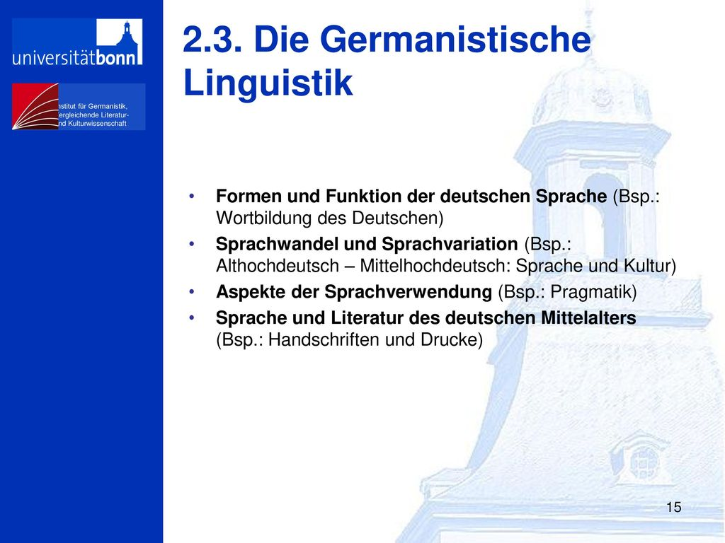 2.3. Die Germanistische Linguistik