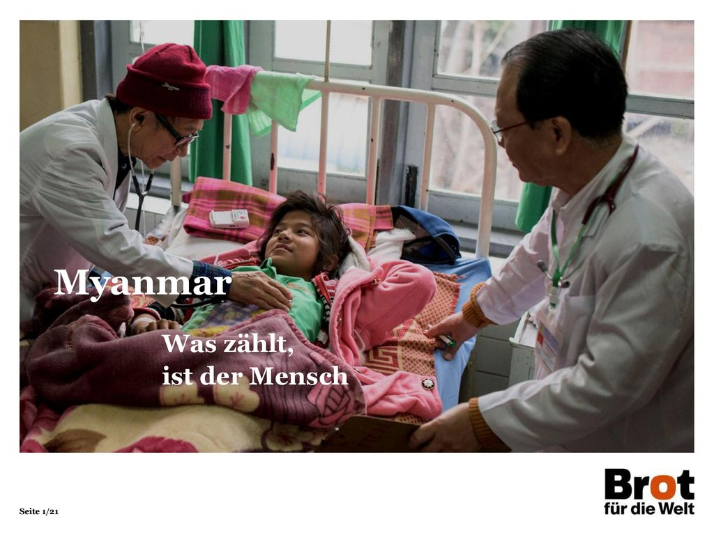 Myanmar Was zählt, ist der Mensch 1