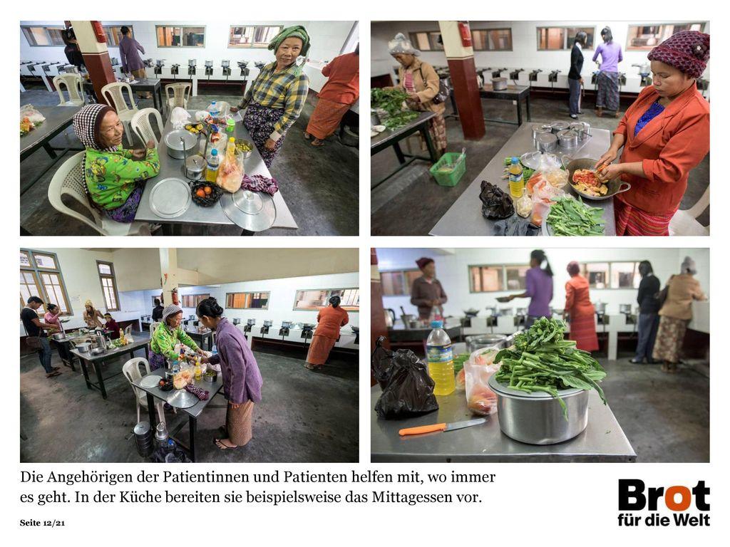Die Angehörigen der Patientinnen und Patienten helfen mit, wo immer es geht. In der Küche bereiten sie beispielsweise das Mittagessen vor.