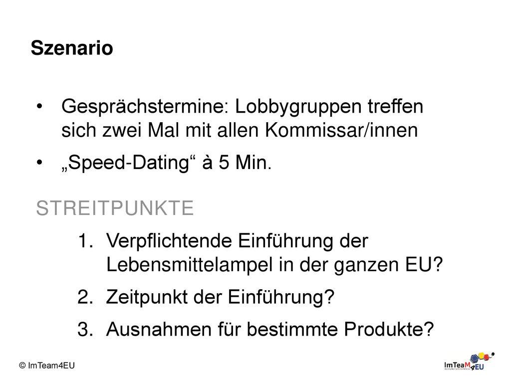 """Szenario Gesprächstermine: Lobbygruppen treffen sich zwei Mal mit allen Kommissar/innen. """"Speed-Dating à 5 Min."""