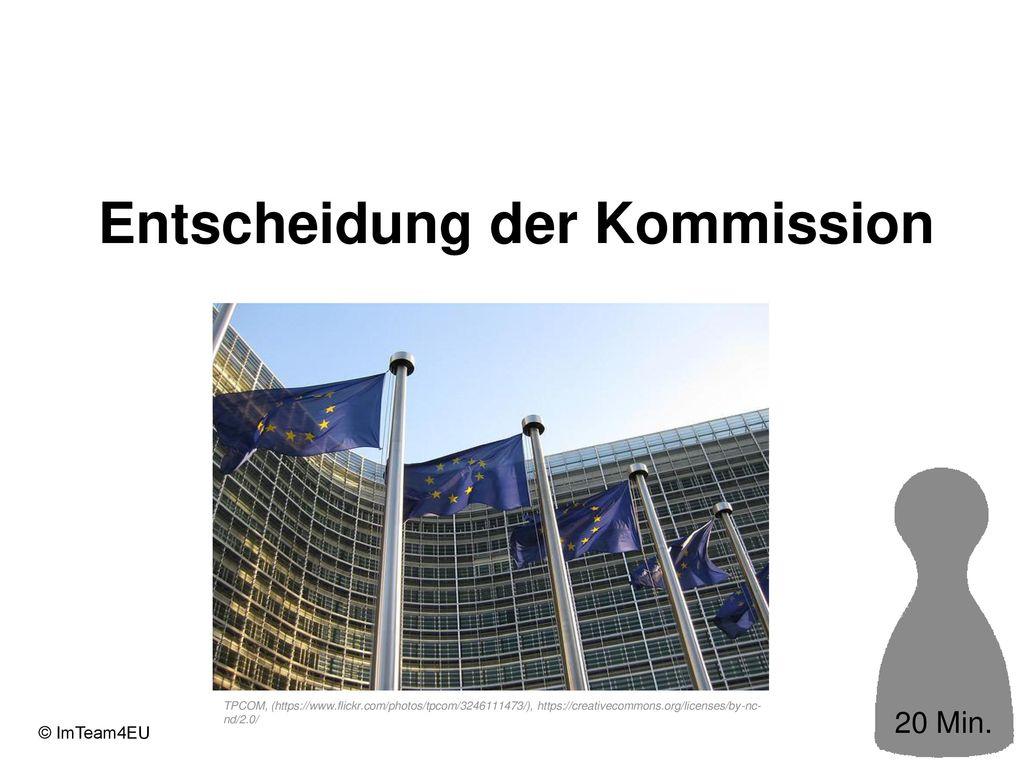 Entscheidung der Kommission