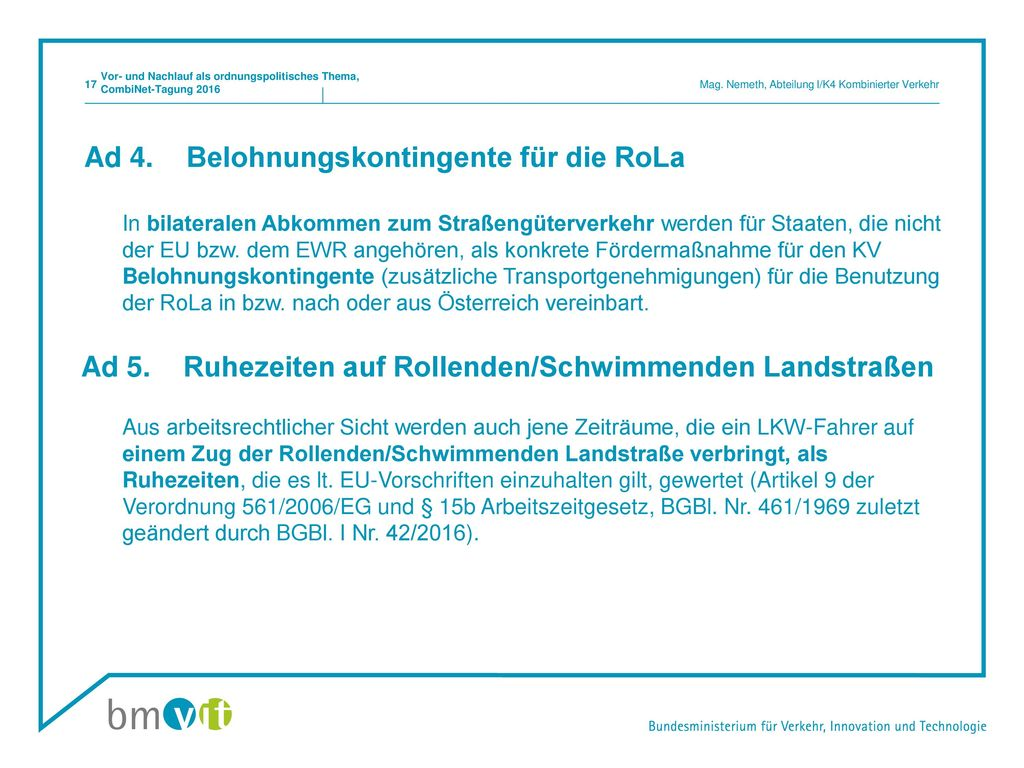Ad 4. Belohnungskontingente für die RoLa