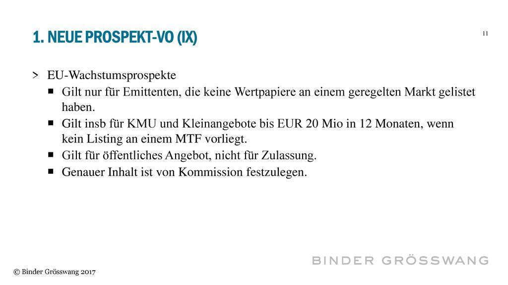 1. Neue Prospekt-vo (IX) EU-Wachstumsprospekte