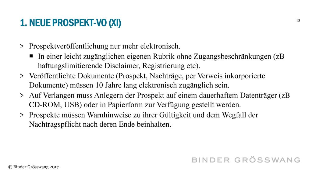 1. Neue Prospekt-vo (XI) Prospektveröffentlichung nur mehr elektronisch.