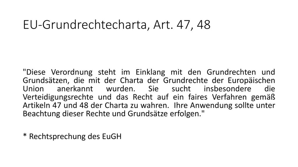 EU-Grundrechtecharta, Art. 47, 48