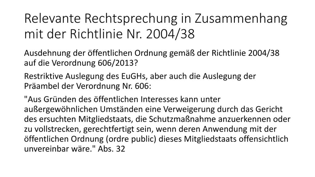 Relevante Rechtsprechung in Zusammenhang mit der Richtlinie Nr. 2004/38