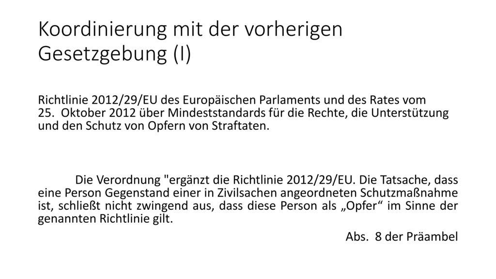 Koordinierung mit der vorherigen Gesetzgebung (I)