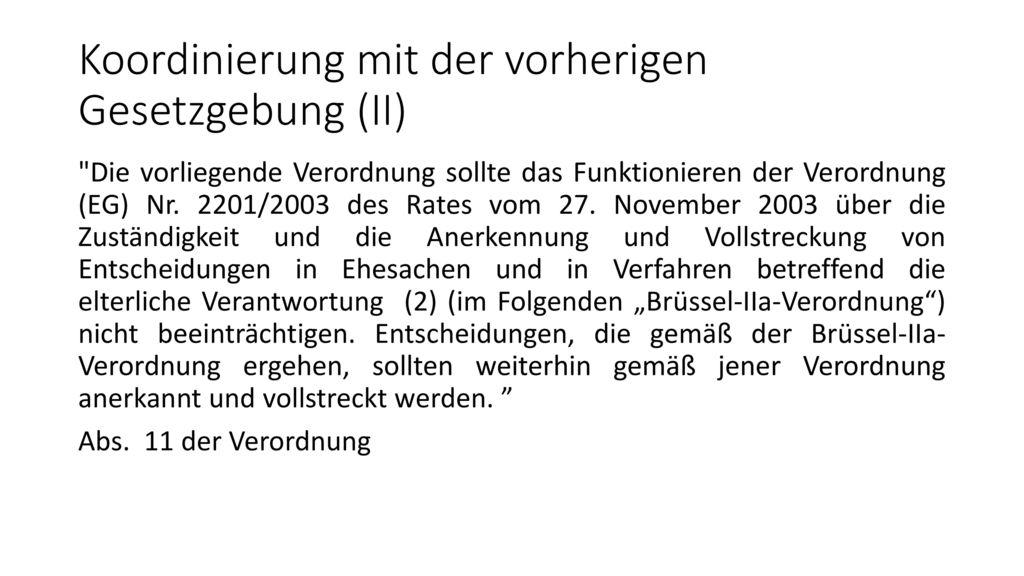 Koordinierung mit der vorherigen Gesetzgebung (II)