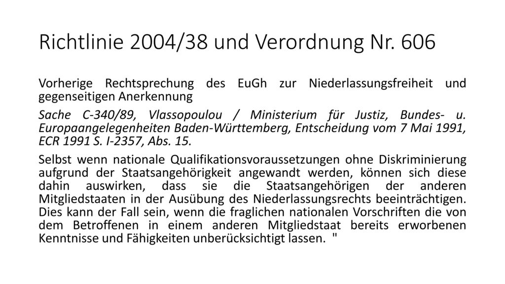 Richtlinie 2004/38 und Verordnung Nr. 606