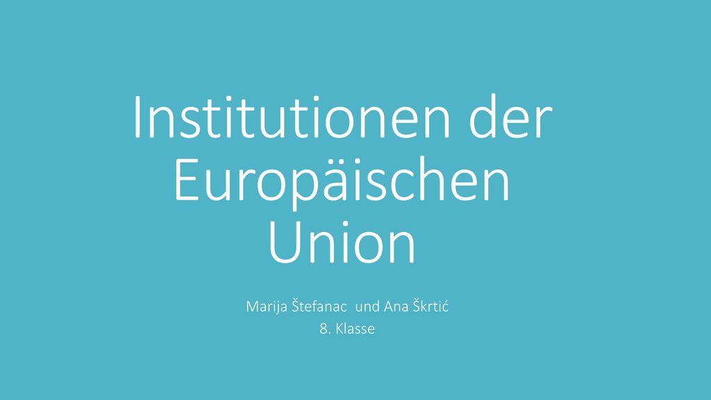 Institutionen der Europäischen Union