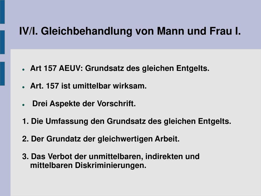 IV/I. Gleichbehandlung von Mann und Frau I.