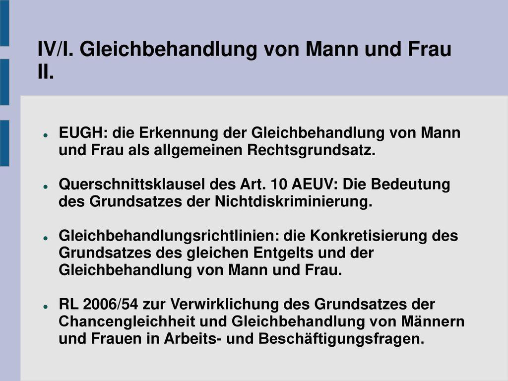IV/I. Gleichbehandlung von Mann und Frau II.