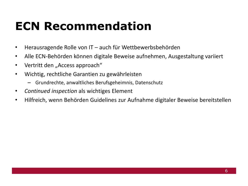 ECN Recommendation Herausragende Rolle von IT – auch für Wettbewerbsbehörden.