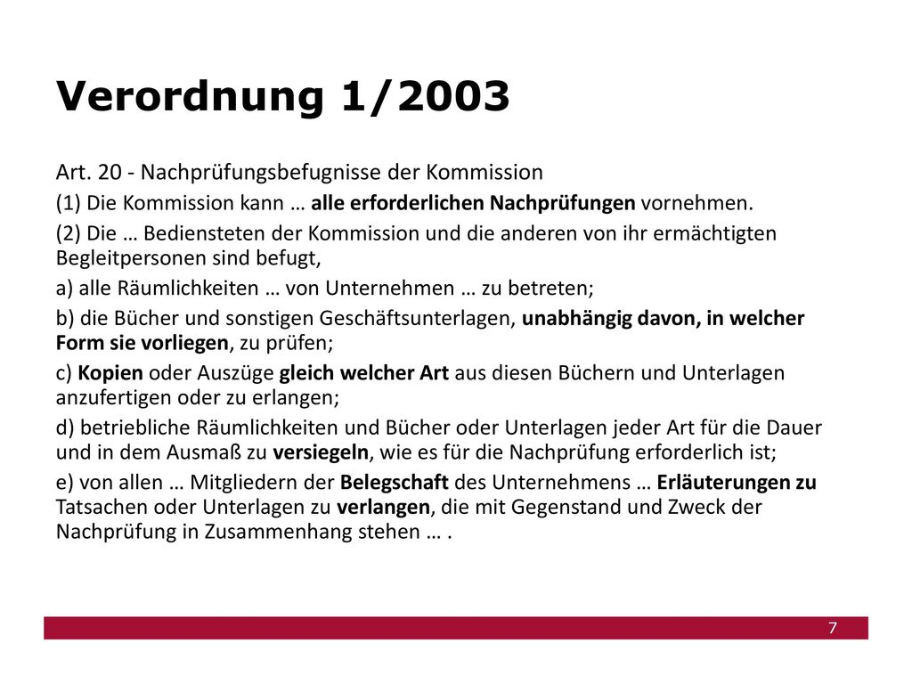 Verordnung 1/2003 Art. 20 - Nachprüfungsbefugnisse der Kommission