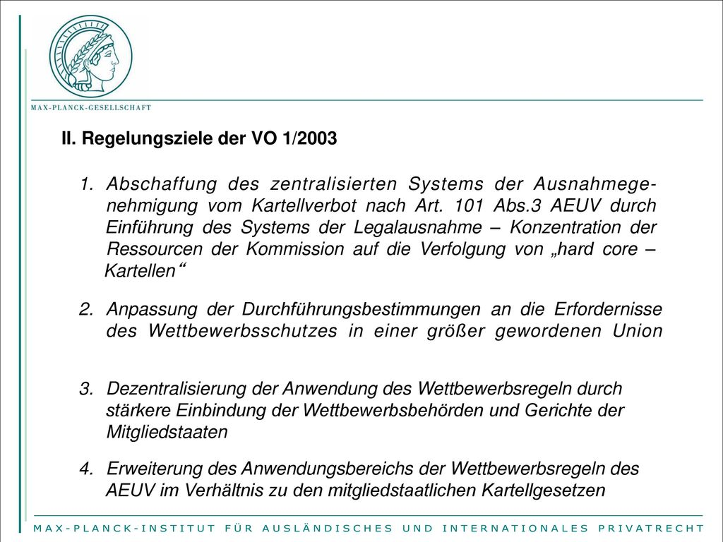 II. Regelungsziele der VO 1/2003