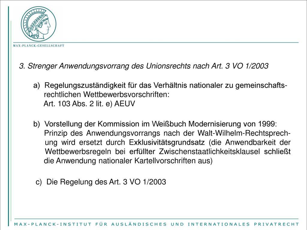3. Strenger Anwendungsvorrang des Unionsrechts nach Art. 3 VO 1/2003