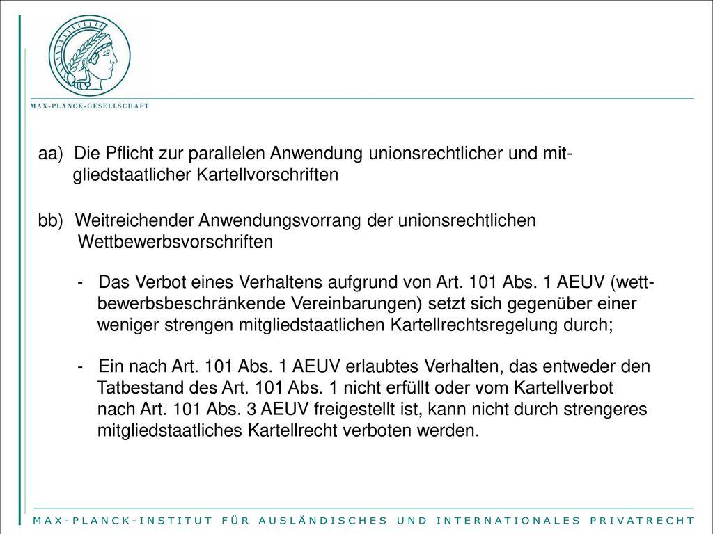 aa) Die Pflicht zur parallelen Anwendung unionsrechtlicher und mit-