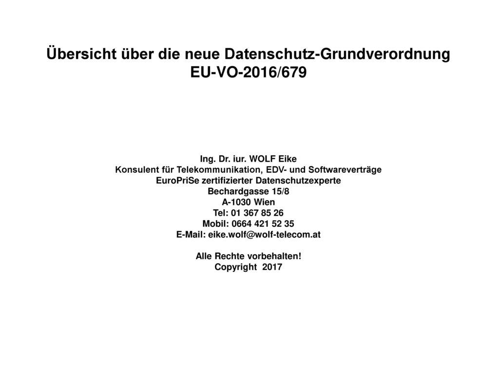 Übersicht über die neue Datenschutz-Grundverordnung EU-VO-2016/679