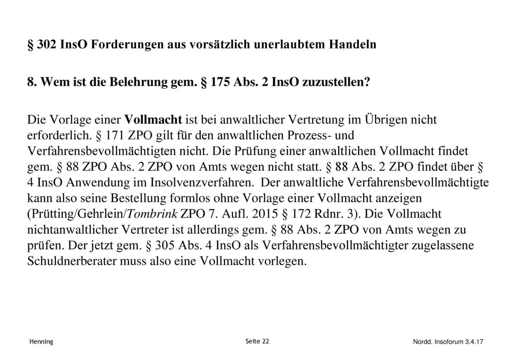 § 302 InsO Forderungen aus vorsätzlich unerlaubtem Handeln