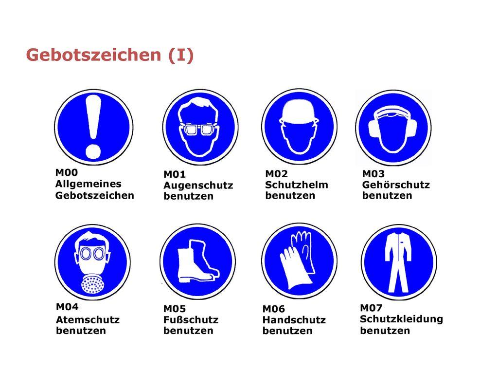 Gebotszeichen (I) M00 Allgemeines Gebotszeichen M01 Augenschutz