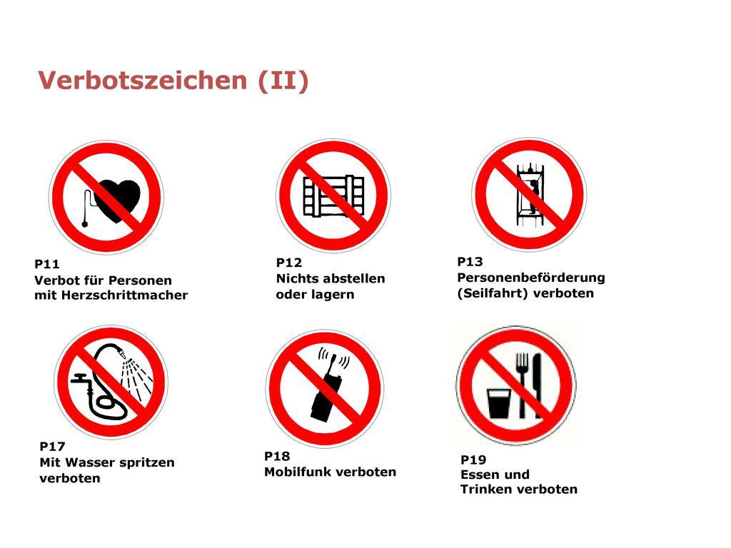 Verbotszeichen (II) P11 P12 P13