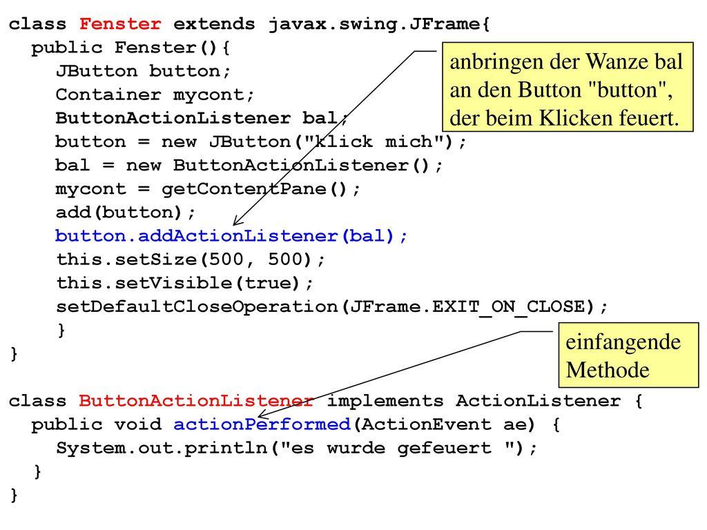 class Fenster extends javax.swing.JFrame{