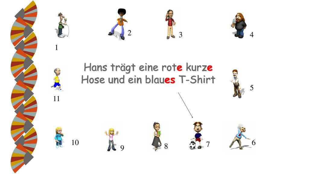Hans trägt eine rote kurze Hose und ein blaues T-Shirt