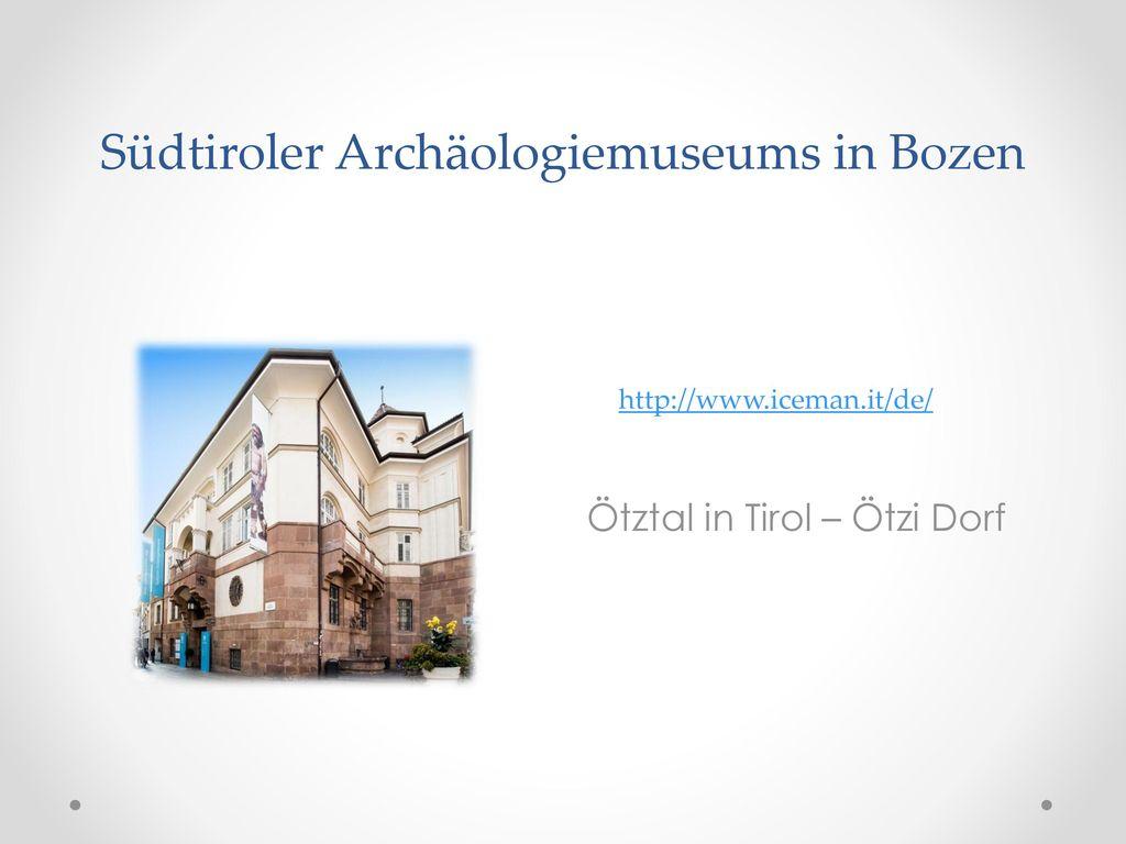 Südtiroler Archäologiemuseums in Bozen