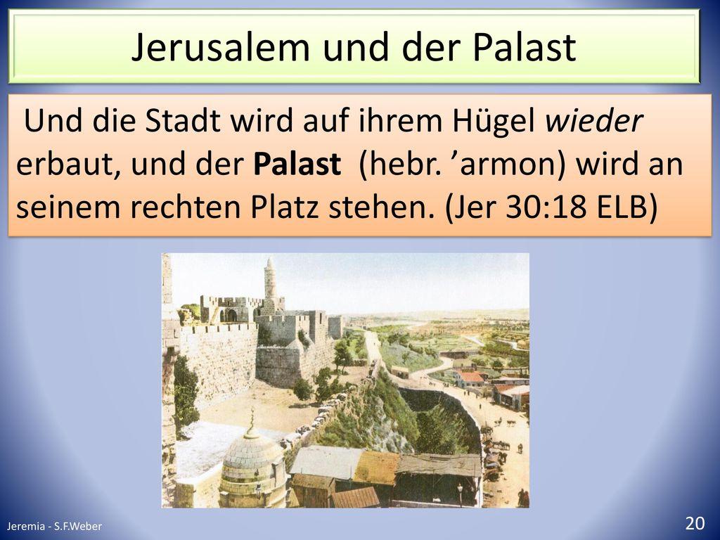Jerusalem und der Palast