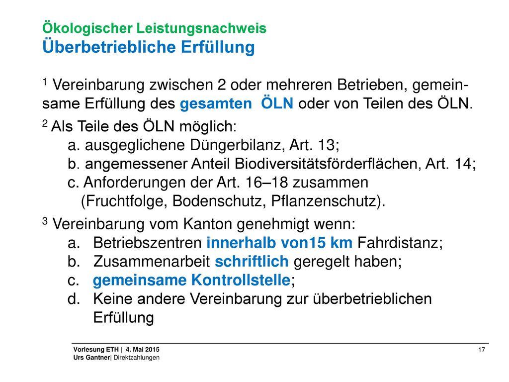 2 Als Teile des ÖLN möglich: a. ausgeglichene Düngerbilanz, Art. 13;
