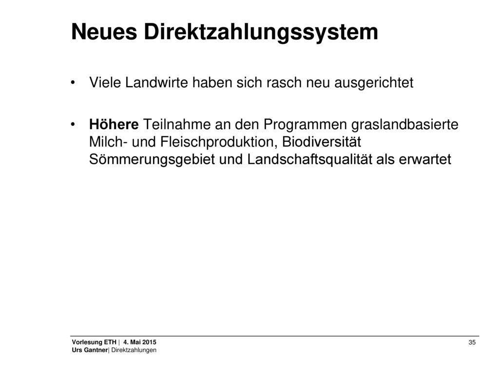 Neues Direktzahlungssystem