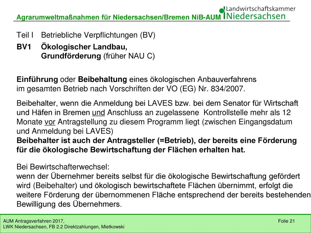 Teil I Betriebliche Verpflichtungen (BV) BV1 Ökologischer Landbau,
