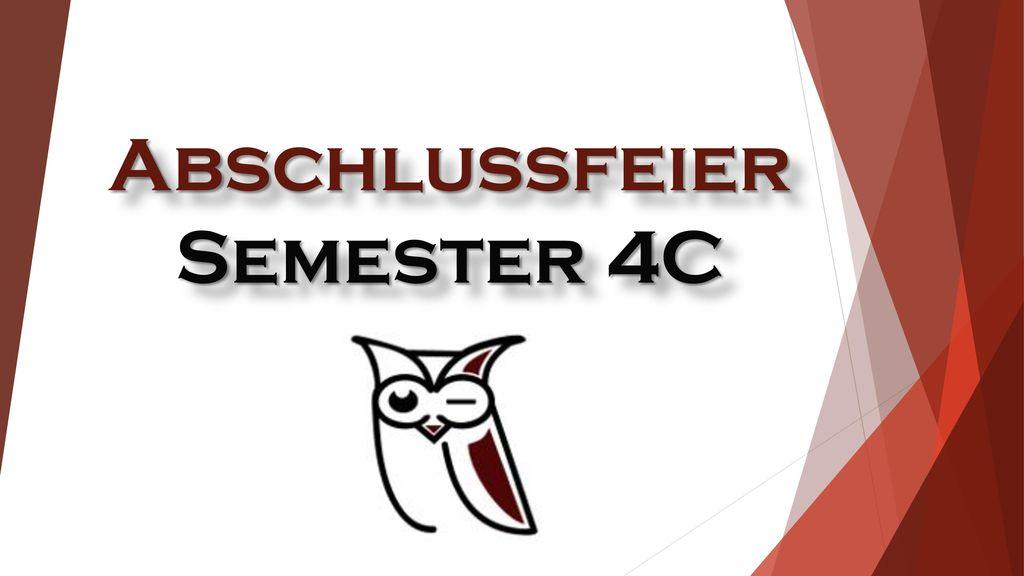 Abschlussfeier Semester 4C