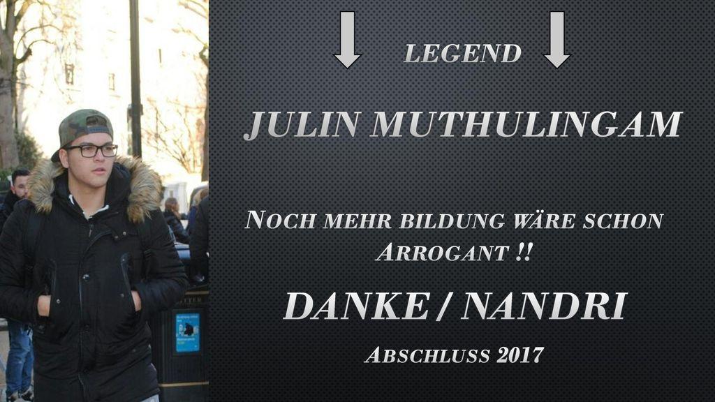 Legend JuLIN MutHULINGAM