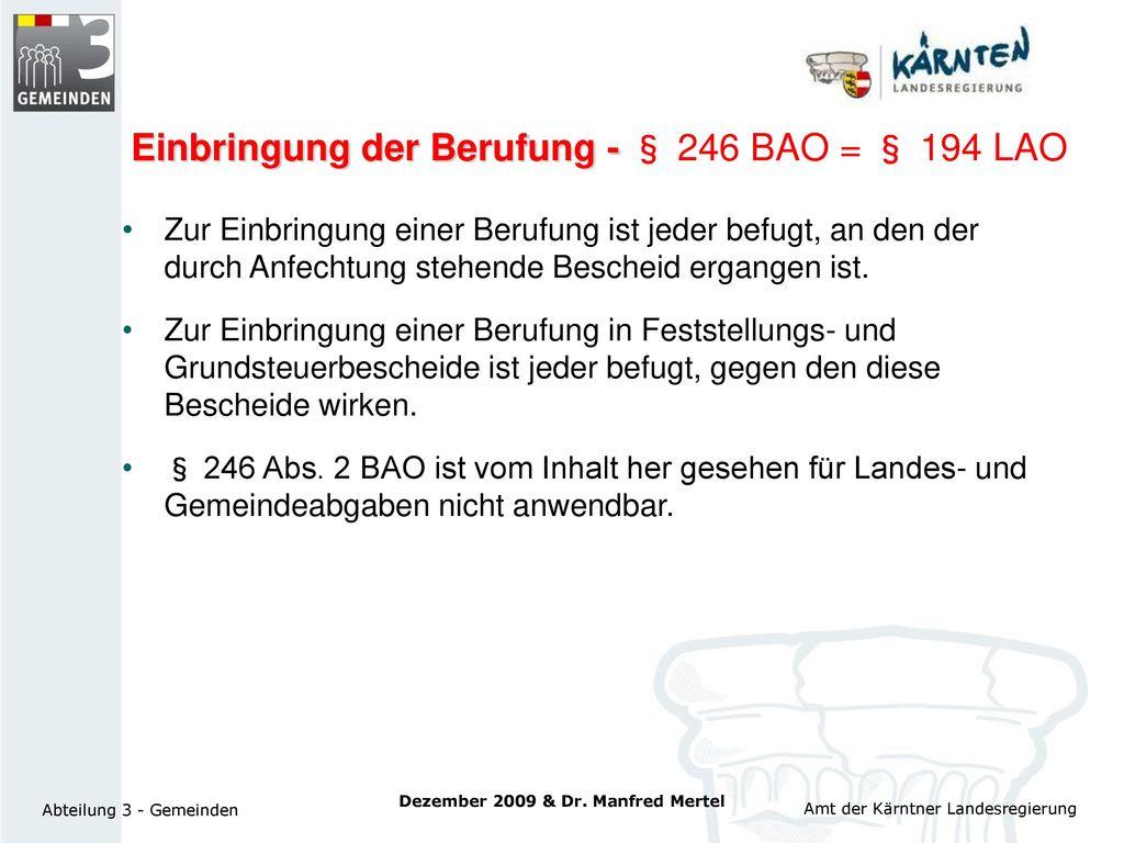 Einbringung der Berufung - § 246 BAO = § 194 LAO