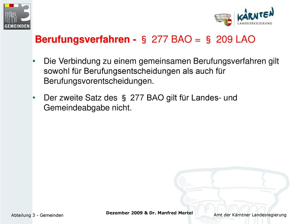 Berufungsverfahren - § 277 BAO = § 209 LAO
