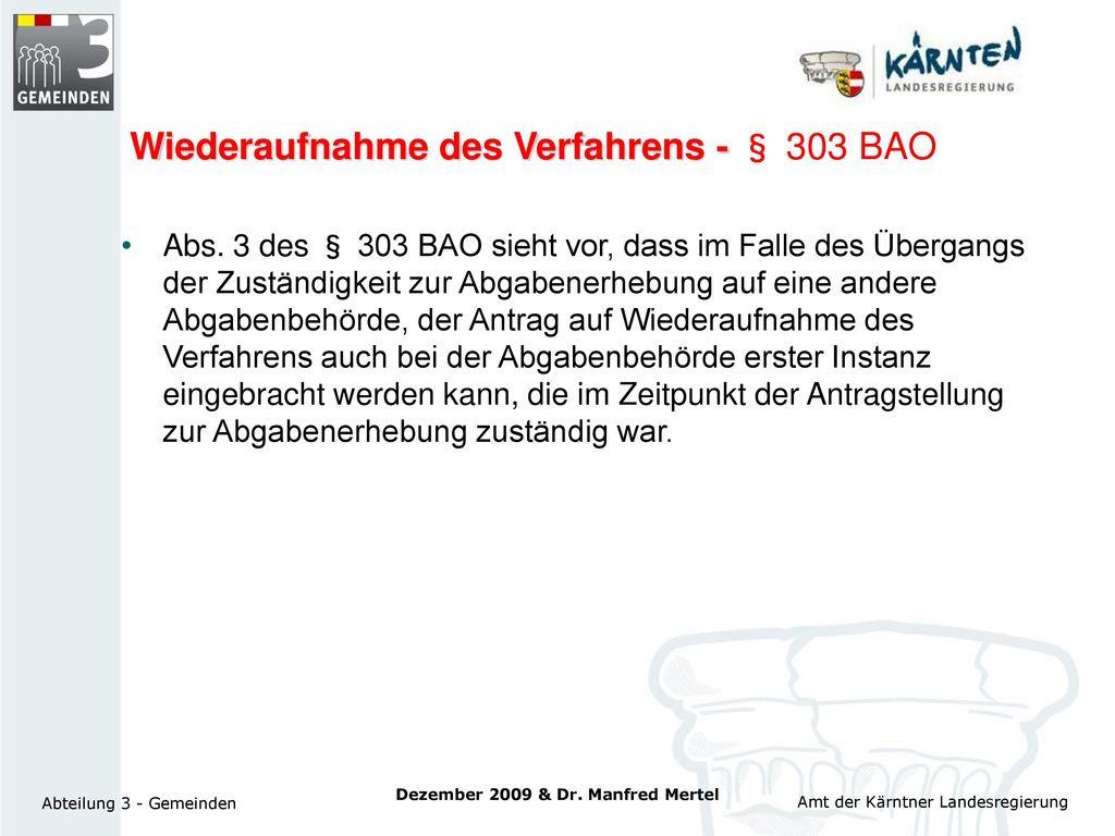 Wiederaufnahme des Verfahrens - § 303 BAO