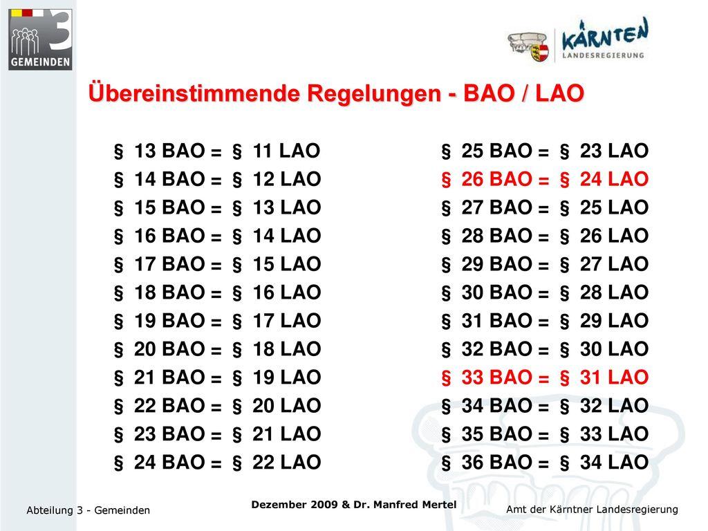 Übereinstimmende Regelungen - BAO / LAO