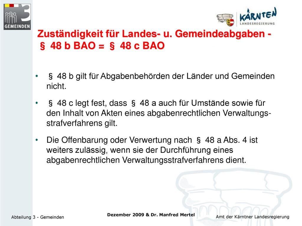 Zuständigkeit für Landes- u. Gemeindeabgaben - § 48 b BAO = § 48 c BAO