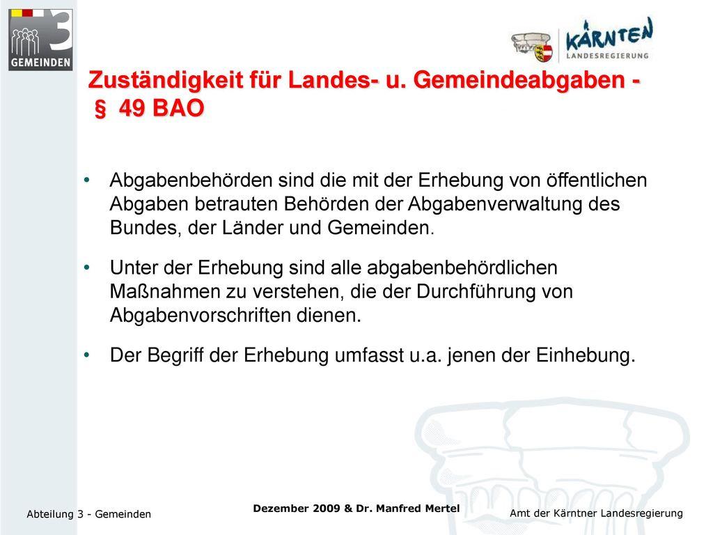 Zuständigkeit für Landes- u. Gemeindeabgaben - § 49 BAO