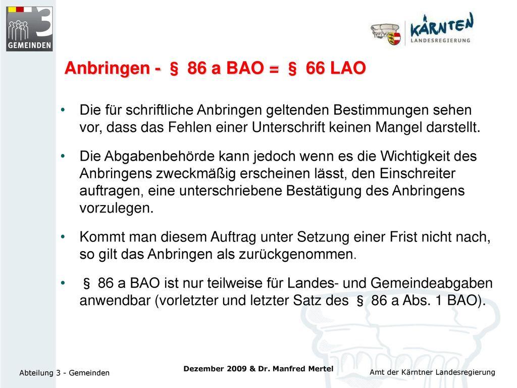 Anbringen - § 86 a BAO = § 66 LAO