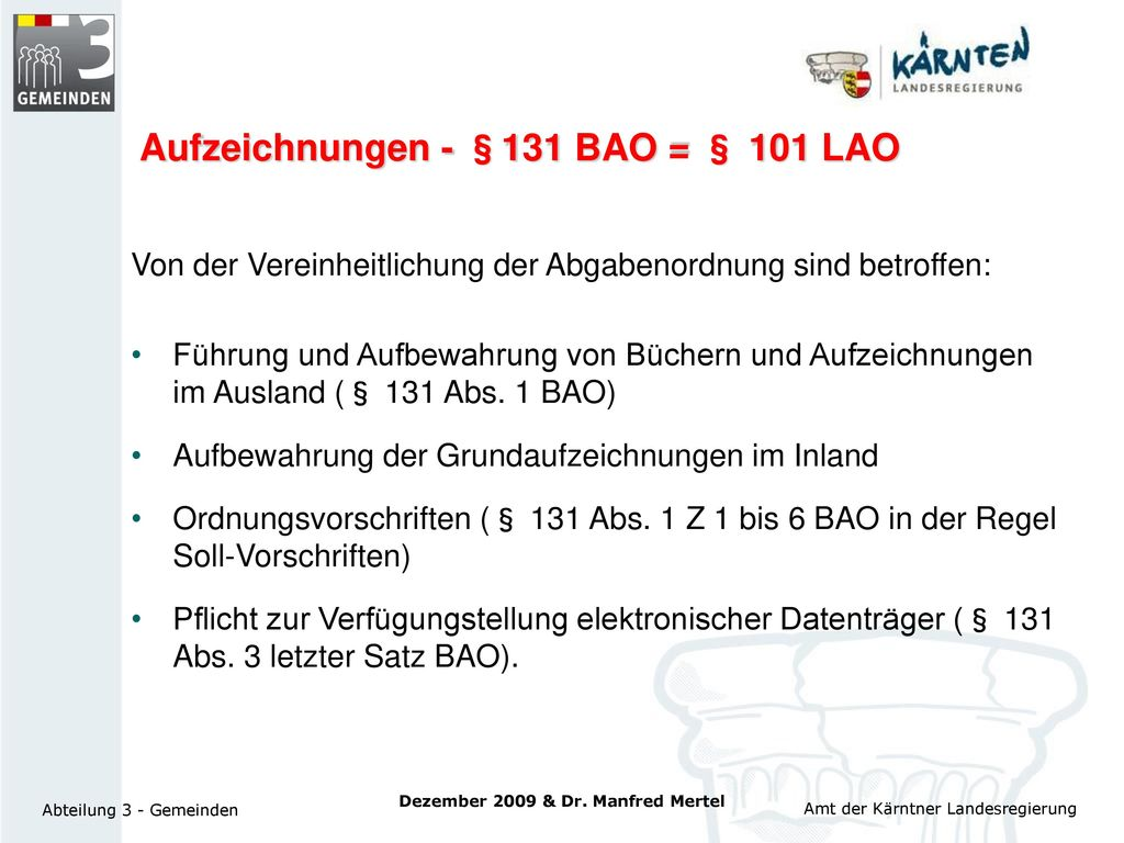 Aufzeichnungen - §131 BAO = § 101 LAO