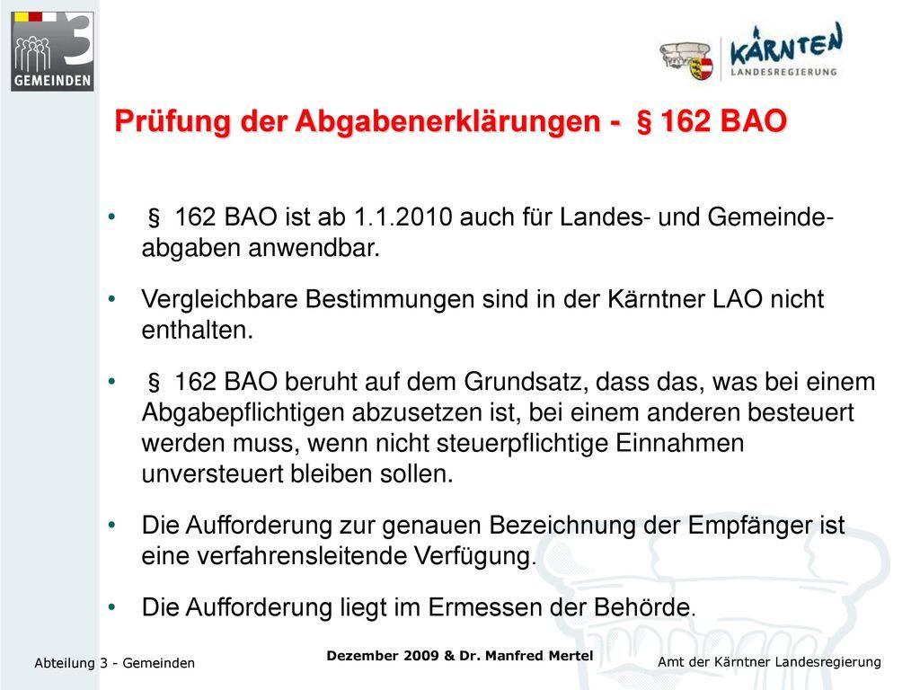 Prüfung der Abgabenerklärungen - §162 BAO