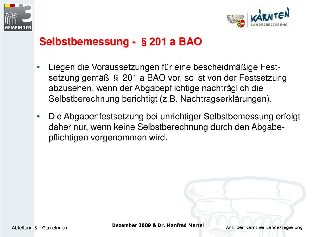 Selbstbemessung - §201 a BAO