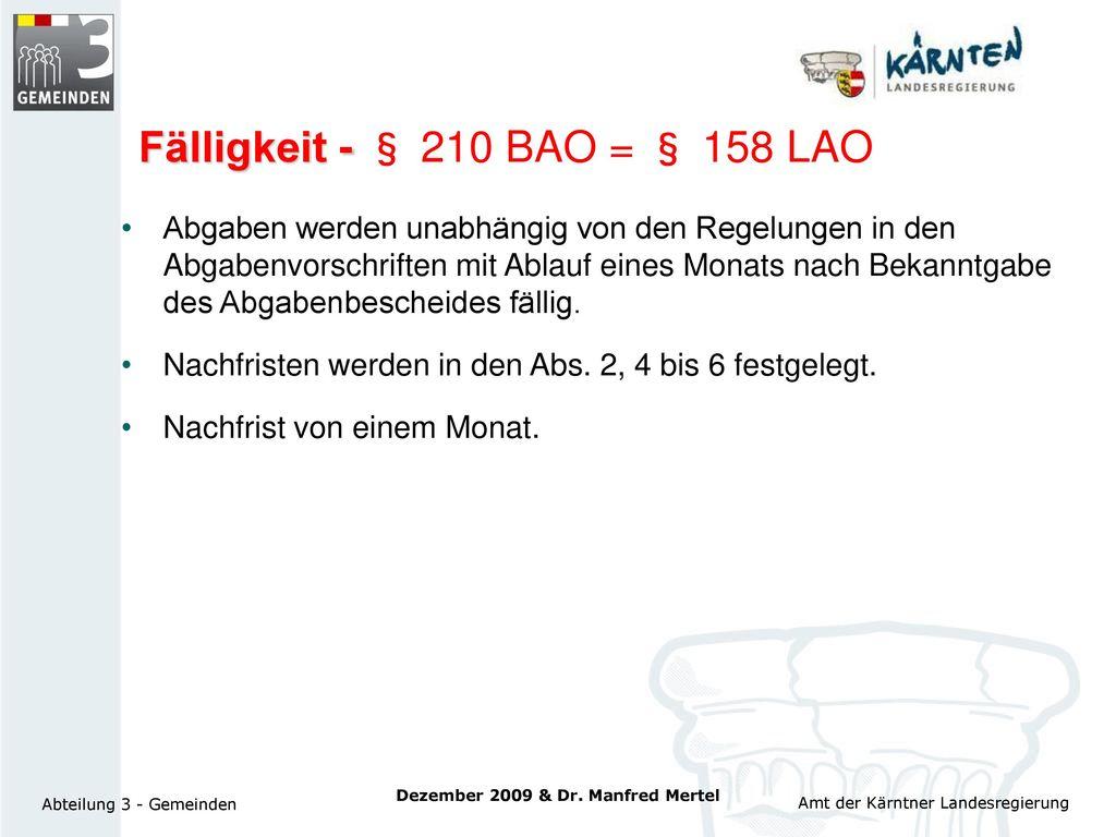 Fälligkeit - § 210 BAO = § 158 LAO