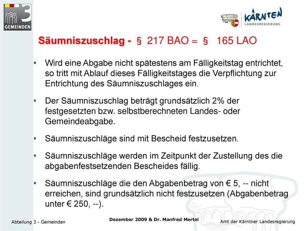 Säumniszuschlag - § 217 BAO = § 165 LAO