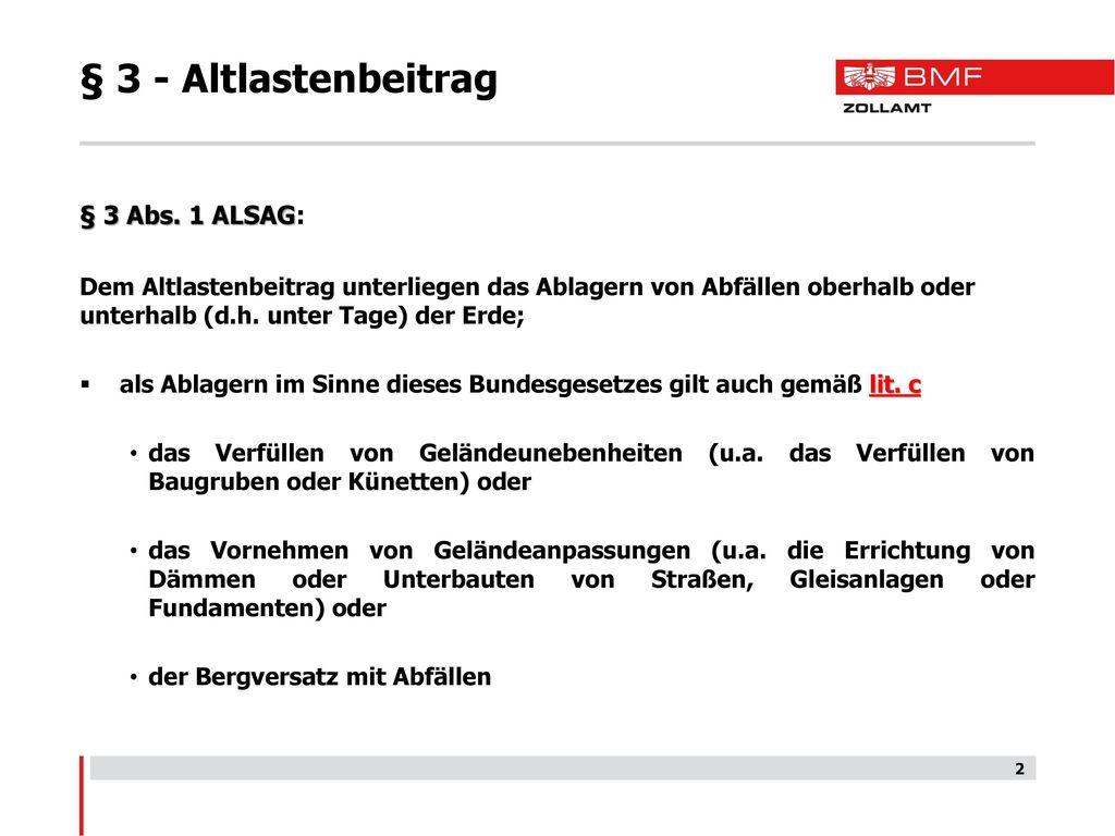 § 3 - Altlastenbeitrag § 3 Abs. 1 ALSAG: