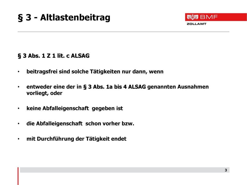 § 3 - Altlastenbeitrag § 3 Abs. 1 Z 1 lit. c ALSAG