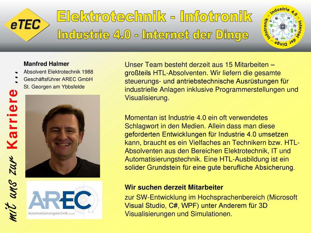 Manfred Halmer Absolvent Elektrotechnik 1988. Geschäftsführer AREC GmbH. St. Georgen am Ybbsfelde.