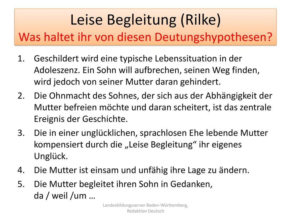 Leise Begleitung (Rilke) Was haltet ihr von diesen Deutungshypothesen